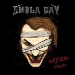 Enola_Gay_-_Nejsem_blazen_(2016)